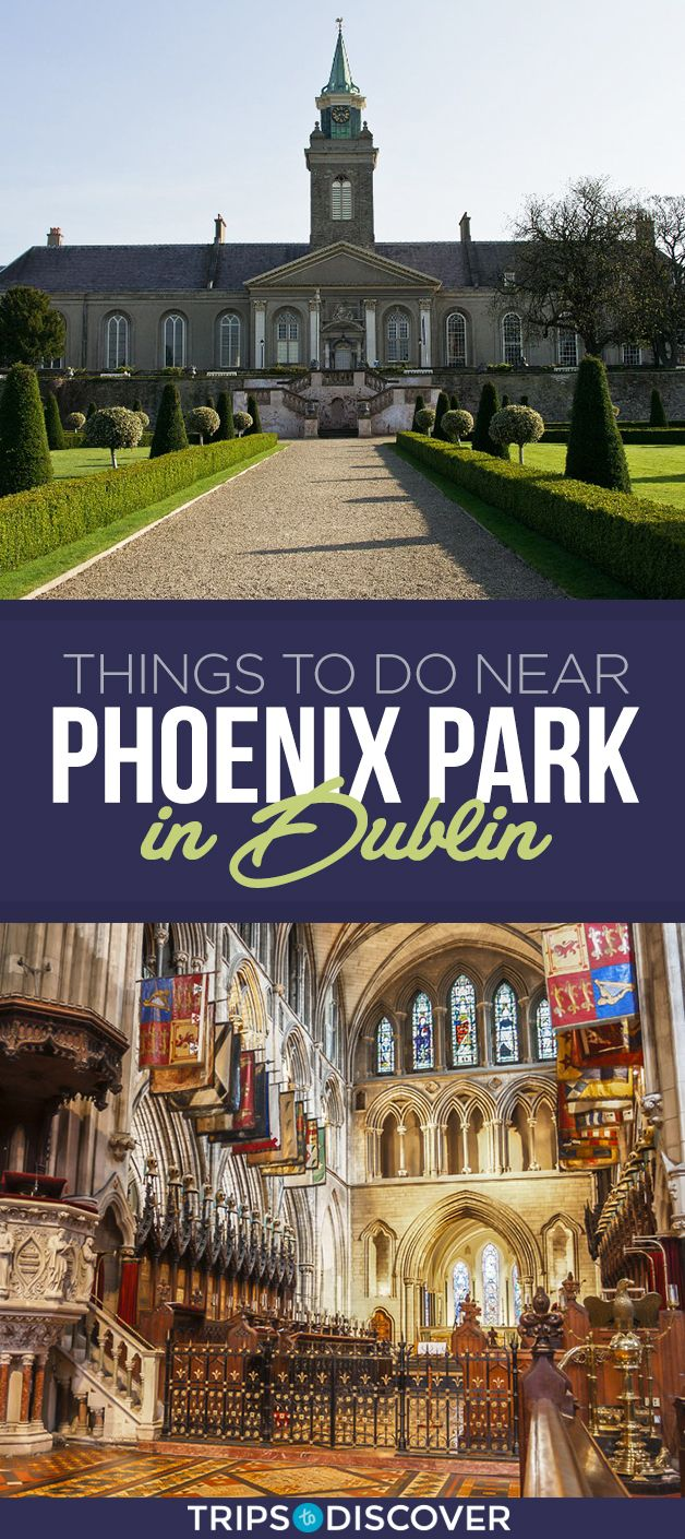 8 Things To Do Near Dublin S Phoenix Park Europe Travel