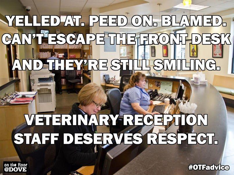 veterinary receptionist AMEN! bless our recepts! (Vet Tech