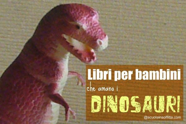 libri_sui_dinosauri dinosaurs books