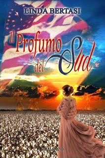 """Insaziabili Letture: Uscita: """"IL PROFUMO DEL SUD"""" - nuova edizione, di ..."""
