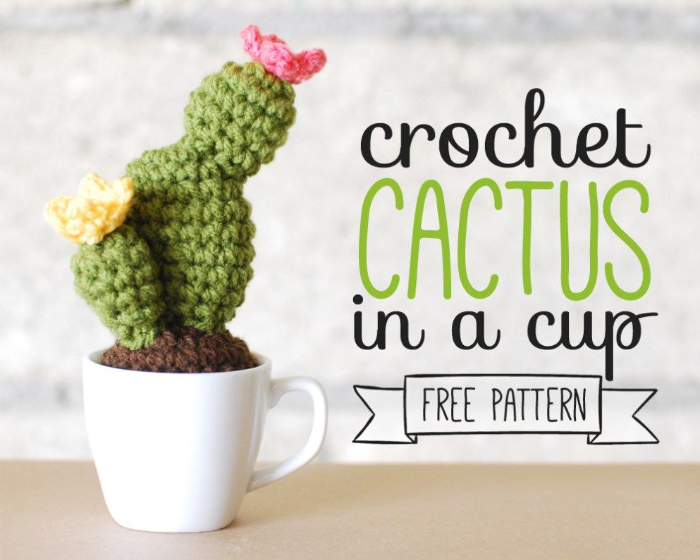 Crochet Cactus In A Cup - Free Pattern | cactus haken | Pinterest ...