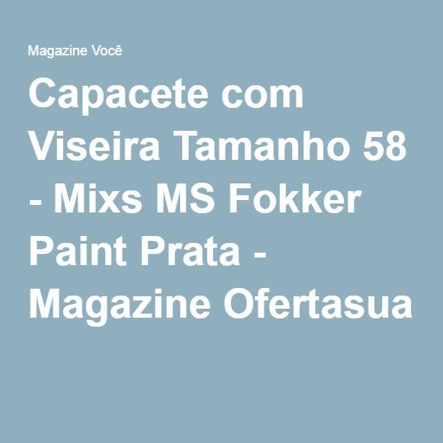 Capacete com Viseira Tamanho 58 - Mixs MS Fokker Paint Prata - Magazine Ofertasua