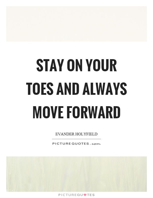 Stay on your toes