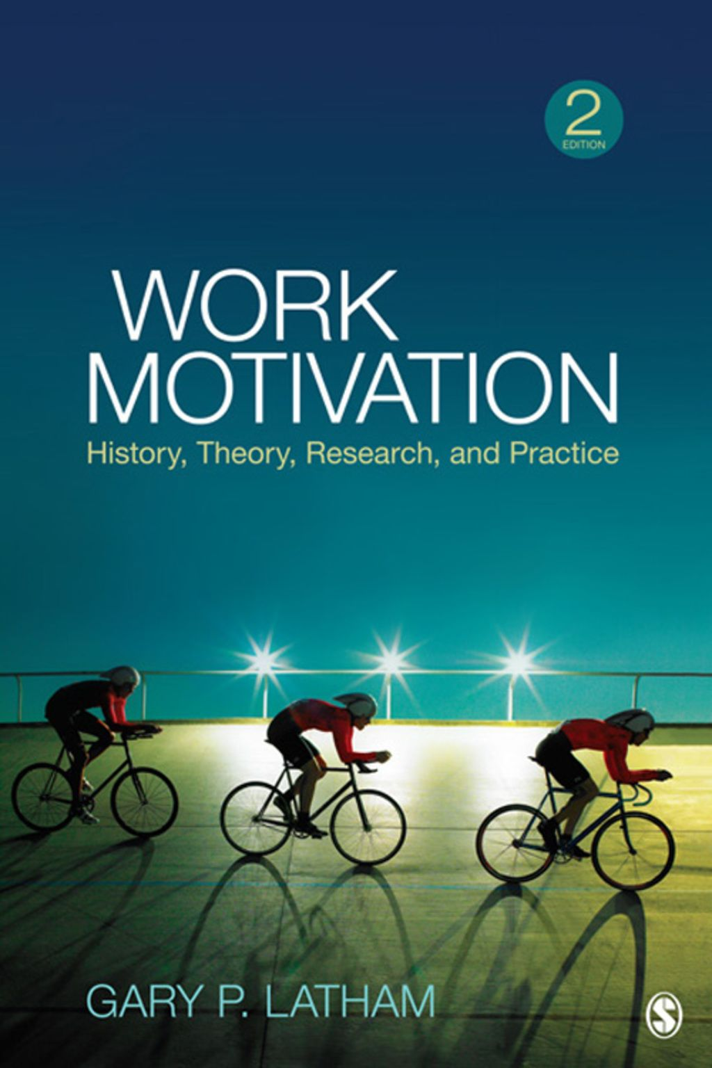 Work Motivation History Theory Research And Practice