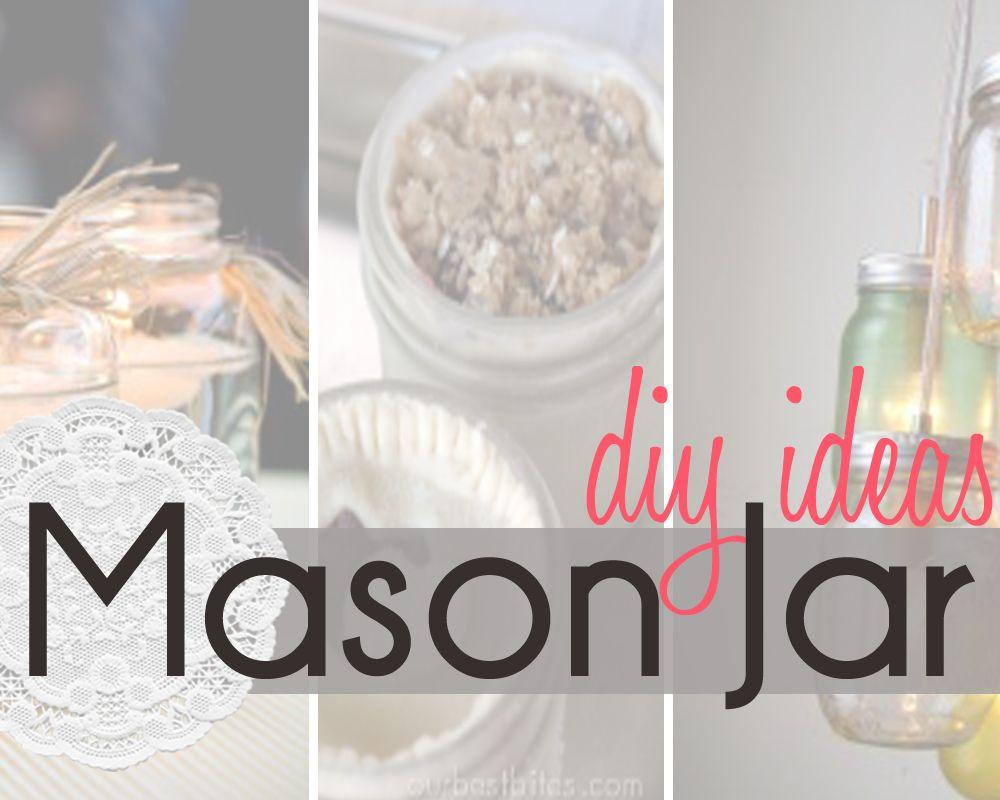 DIY mason jar ideas!!