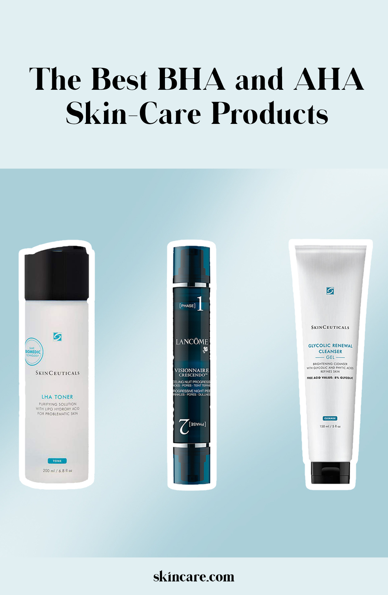 The Best Aha And Bha Exfoliating Skin Care Products According To Our Editors Skincare Com By L Oreal Skin Care Affordable Skin Care Health Skin Care