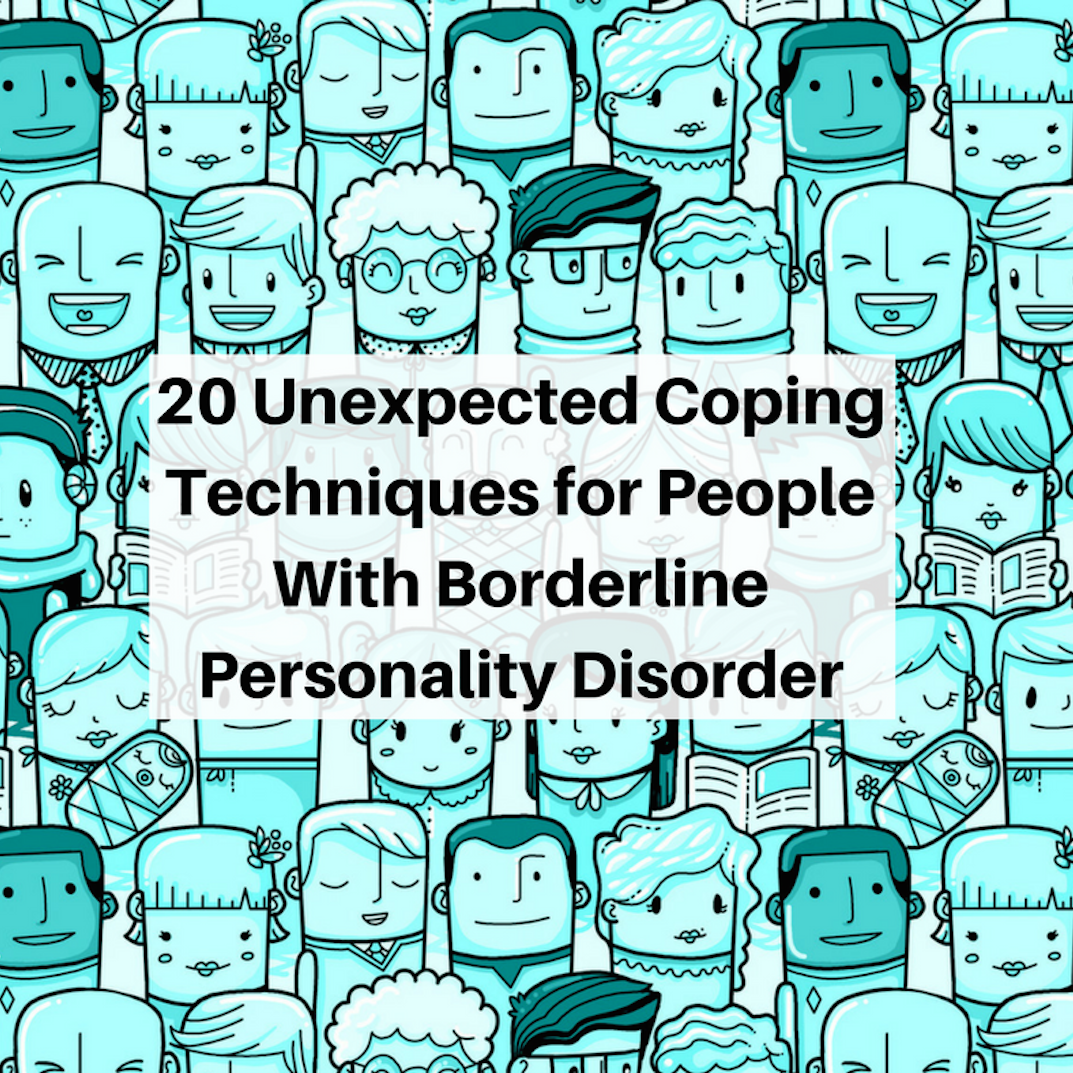 20 Unexpected Coping Techniques For People With Borderline