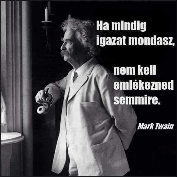 igazságról idézetek Makr Twain idézet az igazságról. A kép forrása: Merj élni | Mark