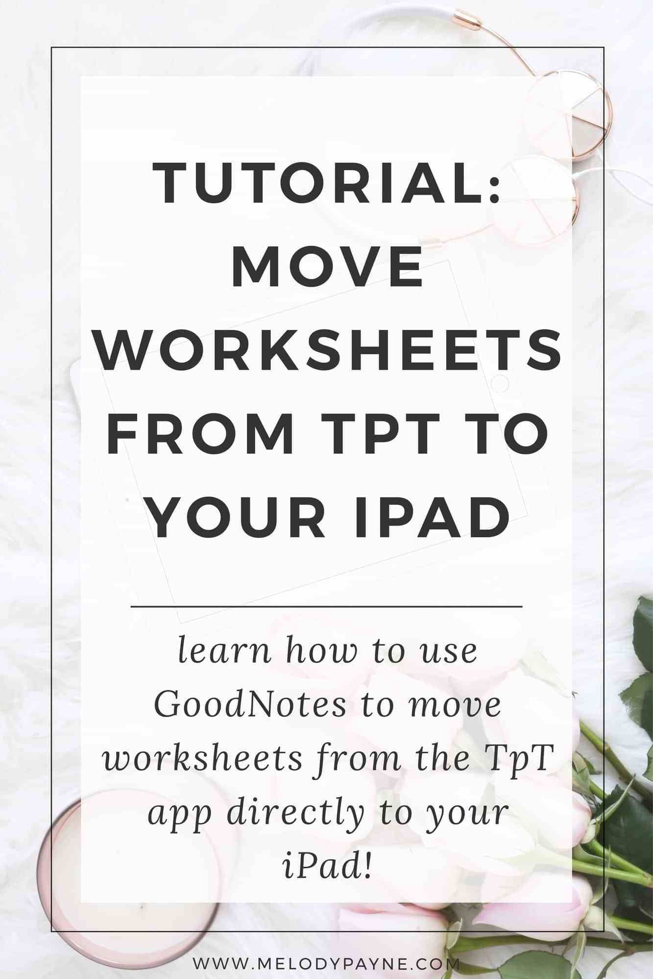 Ipad App Tutorial Transfer Tpt Worksheets Directly Onto