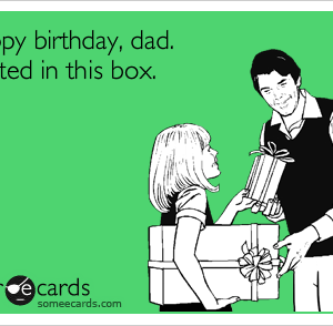 Funny Birthday Ecards For Dad