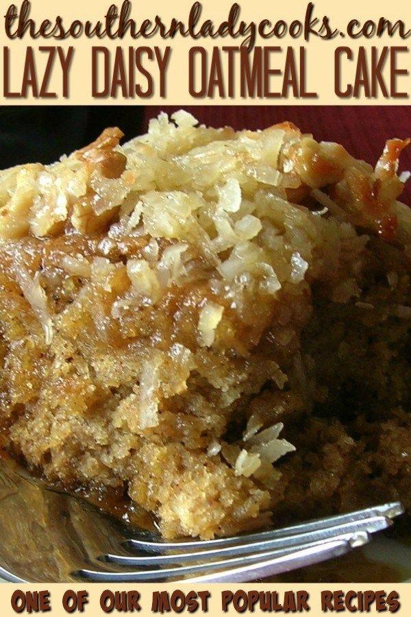 LAZY DAISY OATMEAL CAKE - The Southern Lady Cooks
