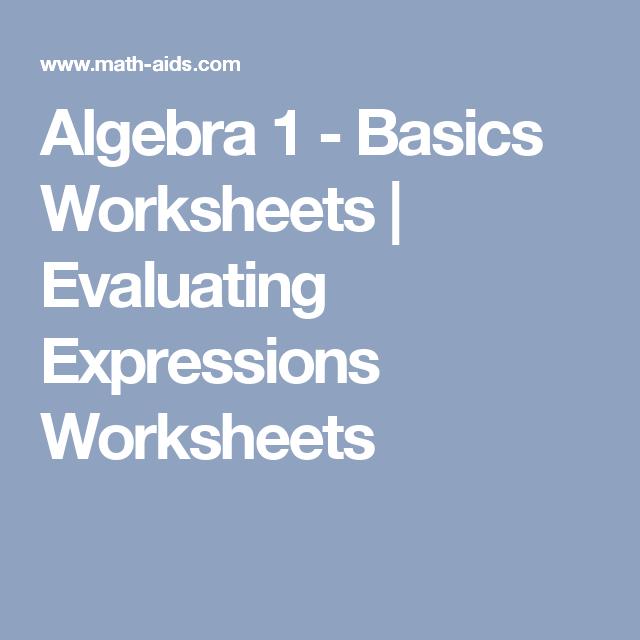 Algebra 1 - Basics Worksheets   Evaluating Expressions Worksheets ...