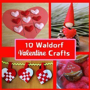 10 Waldorf Inspired Kids Valentine Crafts!