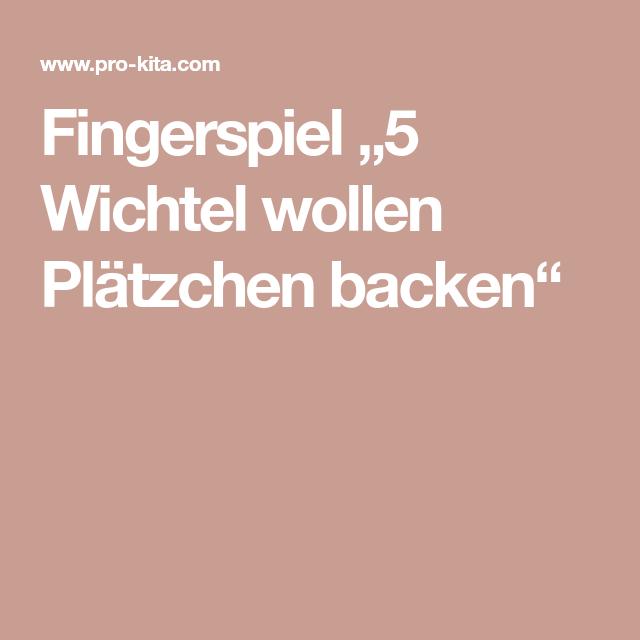 """Fingerspiel """"5 Wichtel wollen Plätzchen backen"""""""