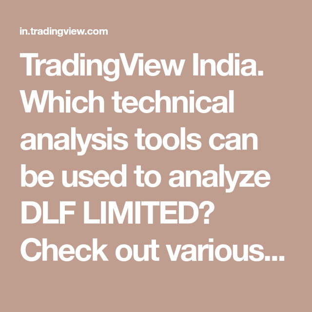 Tradingview India Which Technical Analysis Tools Can Be Used To