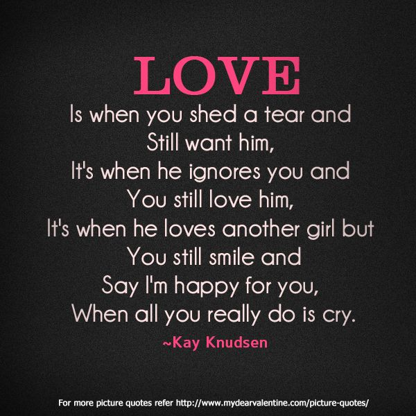 And...this Is One Of Those Things Where I Have To Say,. Love Quotes For  HimLove ...