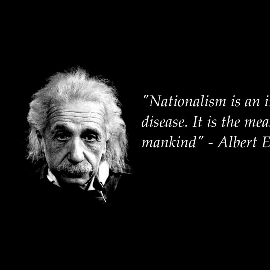 Albert Einsteins Quote About Nationalism Quotes Einstein Quotes