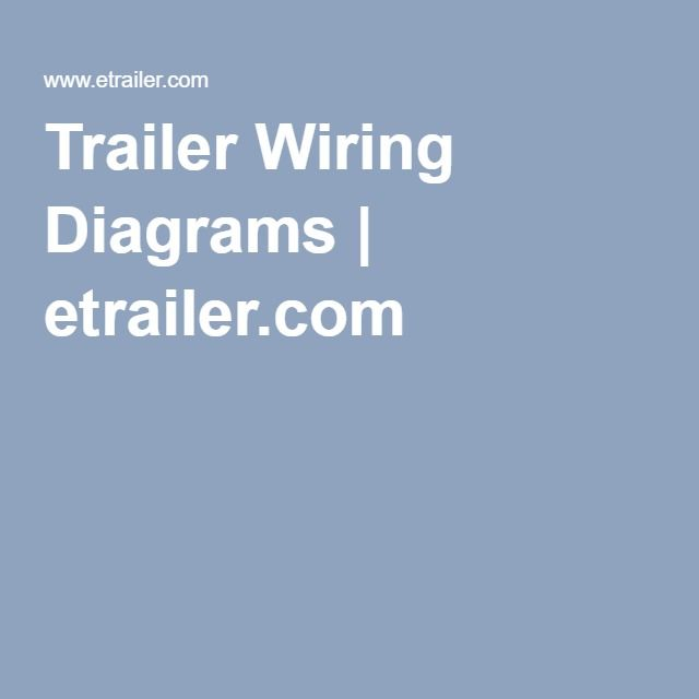 Trailer Wiring Diagrams | etrailer.com | Airstream electrical ...