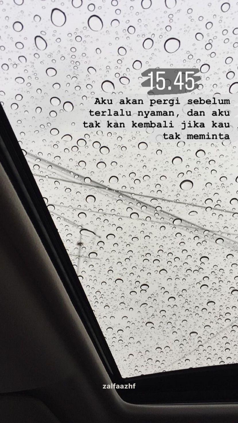 Quotes Instagram Snapgram Rain Pergi Nyaman Hujan Dengan
