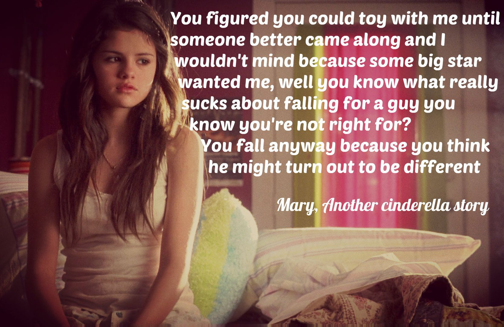 From the movie, Another cinderella story | Selena Gomez Quotes