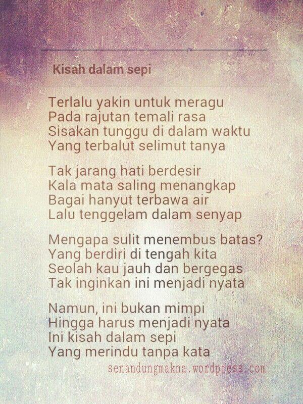 Kisah Dalam Sepi Puisi Indonesia Puisi Sajak Motivasi