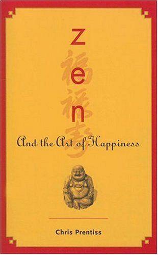 Zen and the Art of Happiness: Chris Prentiss