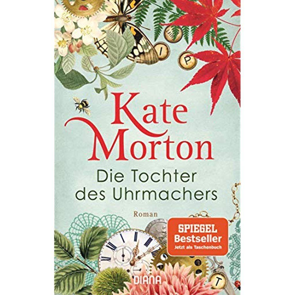 Die Tochter Des Uhrmachers Roman Buchereibacknang Bucherbestseller Bucher Buch Bestseller Romane Buchgenres