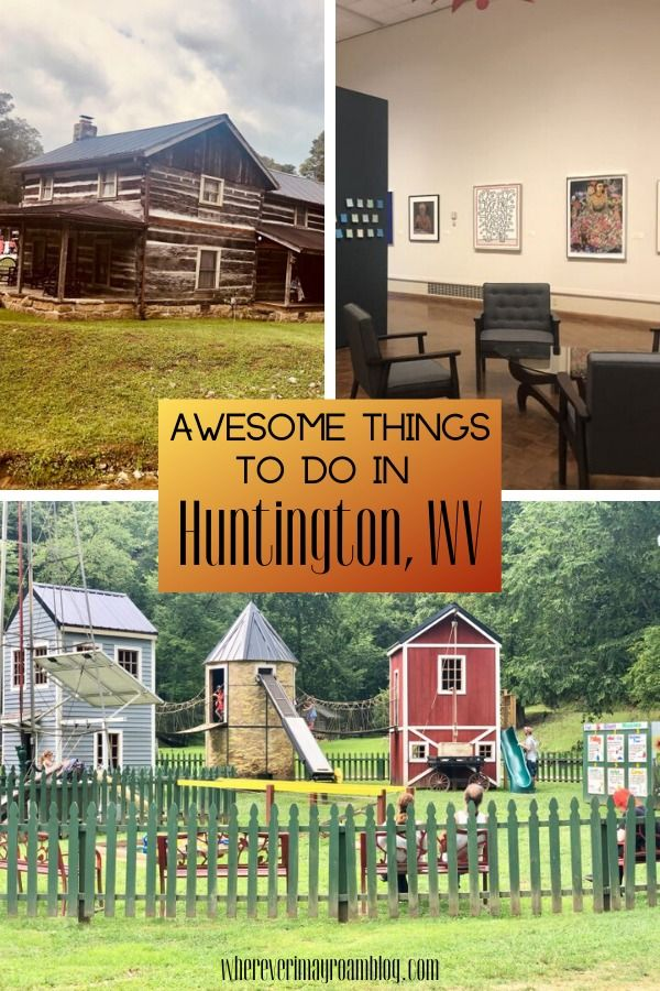 Awesome Things to Do in Huntington, WV