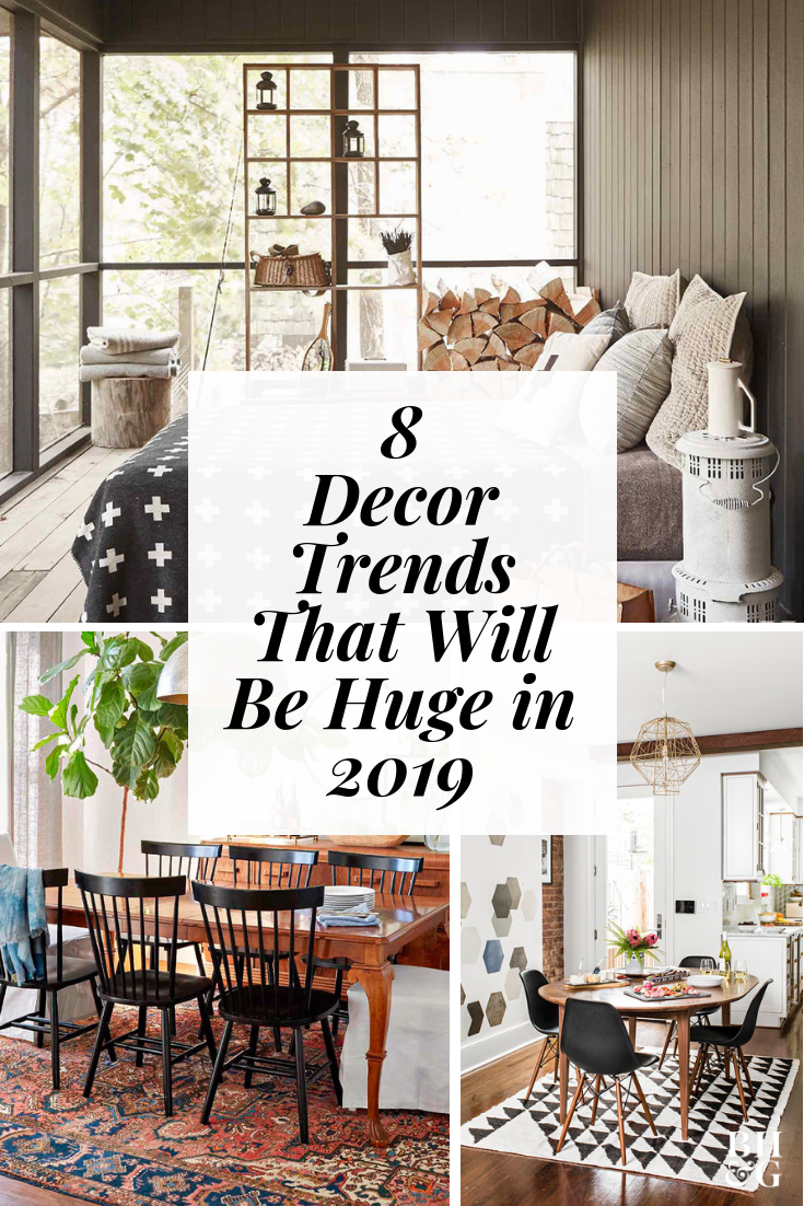 8 Decorating Trends Predicted To Be Huge In 2019