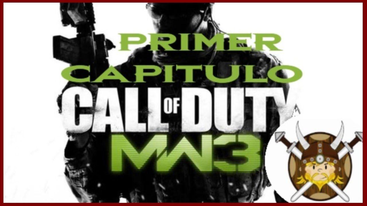 Call Of Duty: Modern Warfare 3 GAMEPLAY COD MW3! - Primer Capitulo con m...