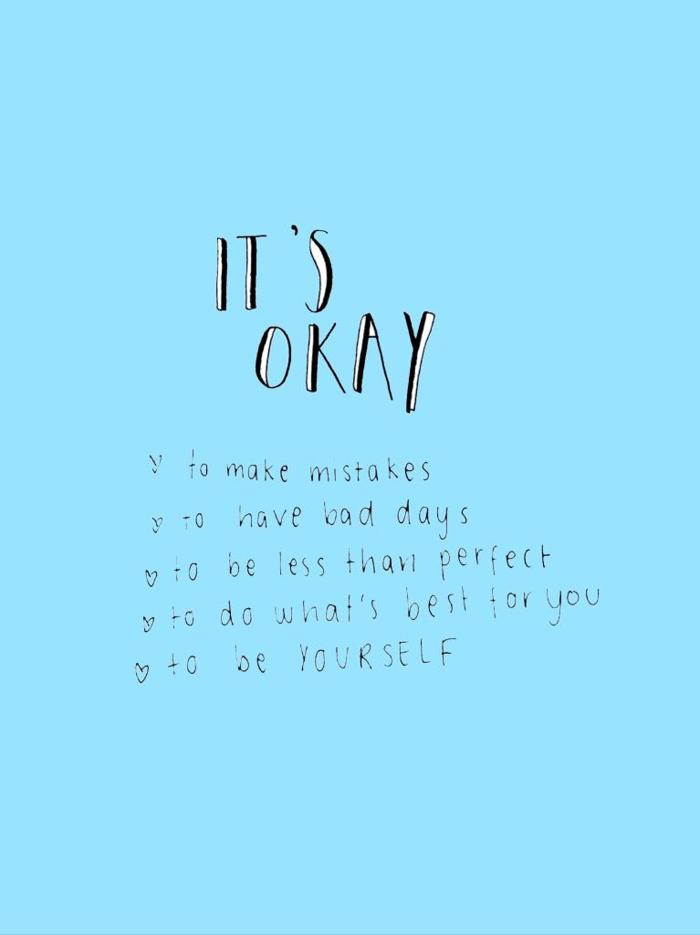 It S Ok Words Quotes Positive Quotes Motivational Quotes