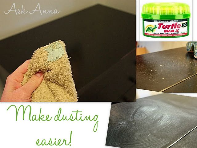 turtle wax and a vacuum attachment to help make dusting easier!