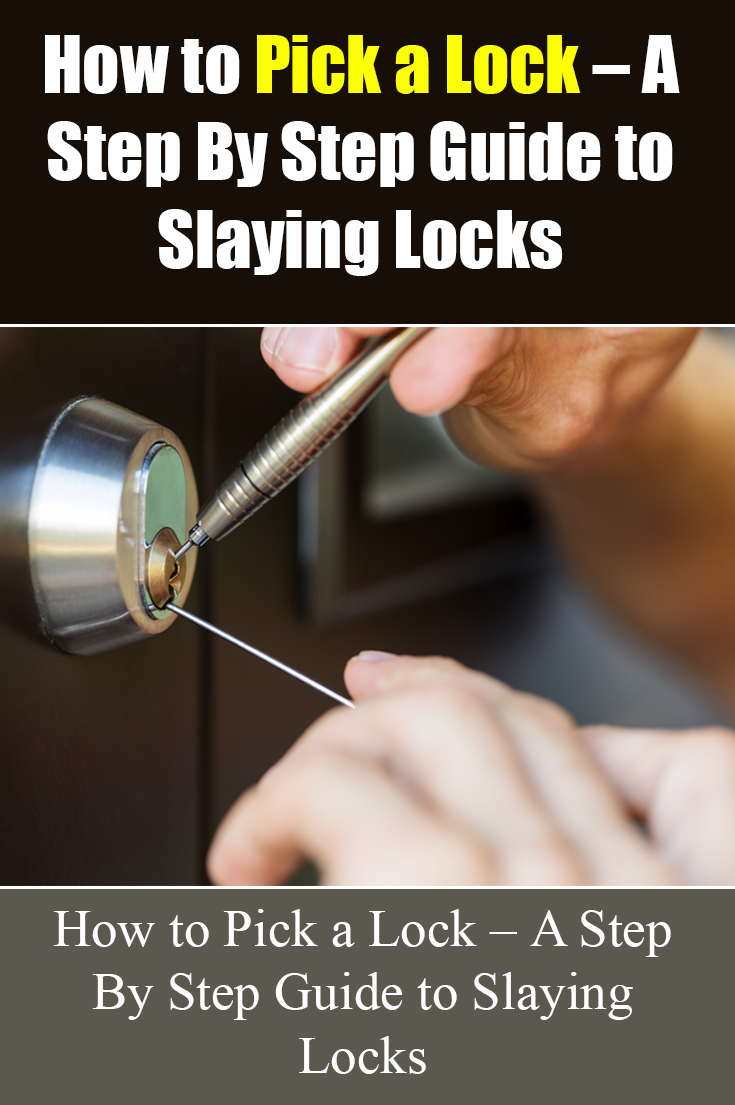 How To Pick A Lock The Ultimate Guide 2020 Lock Picking Tools Lock Woodworking Shop Plans