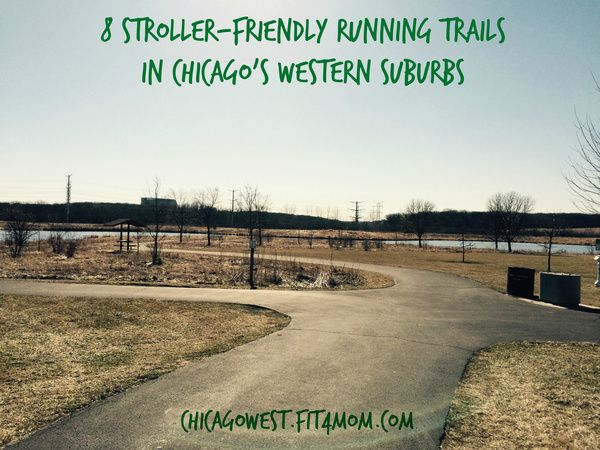 These 8 stroller-friendly running paths and trails in the western suburbs of Chicago offer the perfect anecdote to a long winter cooped up in the house
