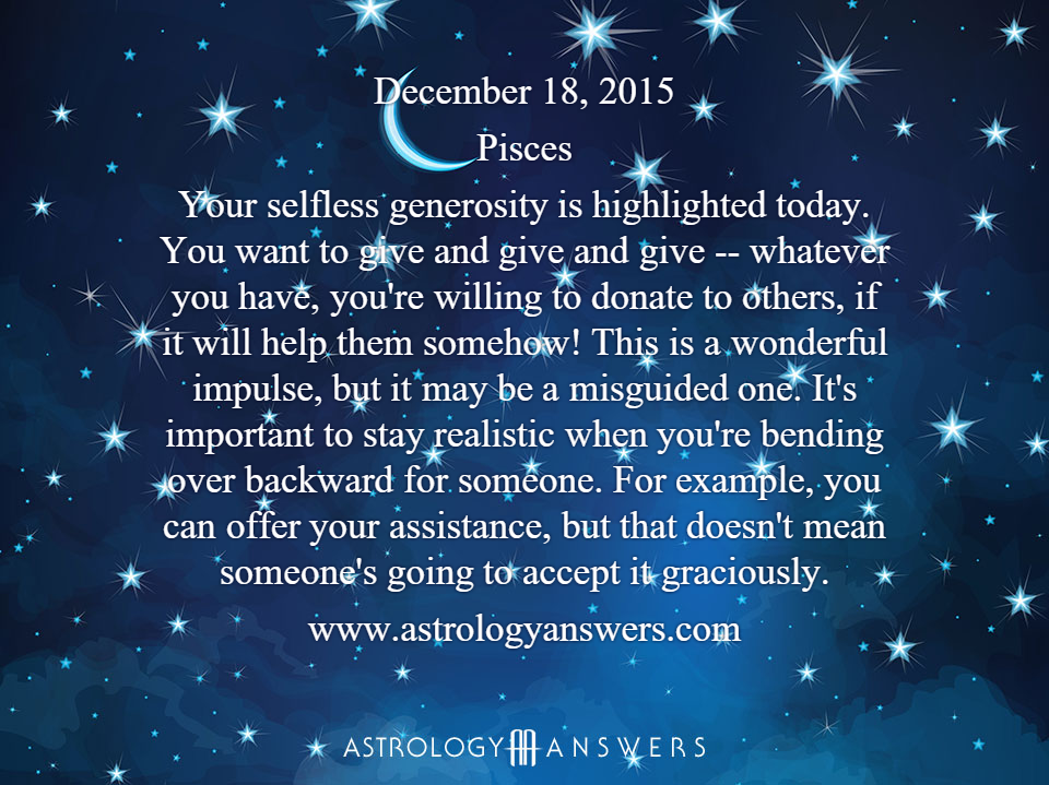 The Astrology Answers Daily Horoscope for Thursday, December 18, 2015 #astrology
