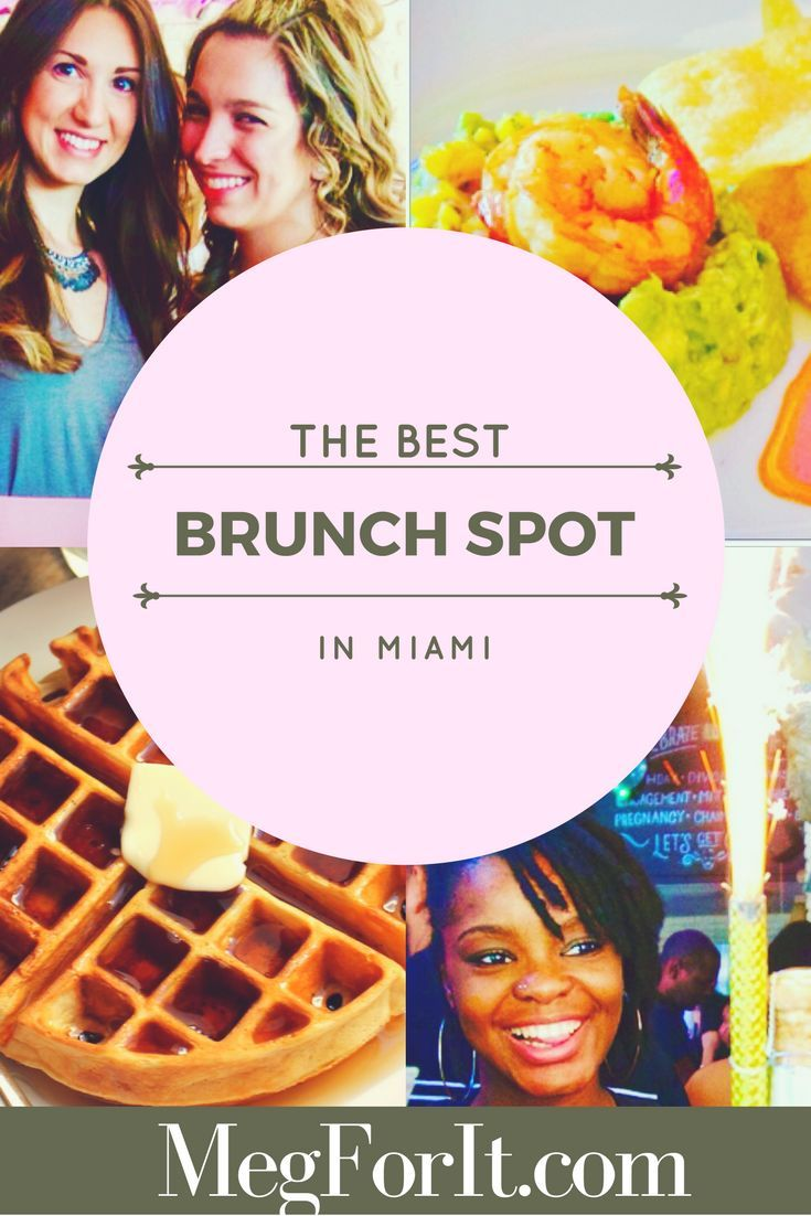 is the best brunch in Miami, French American