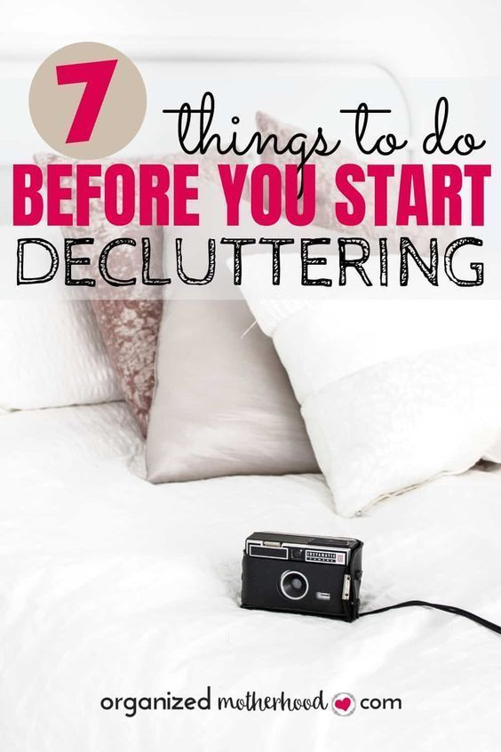 7 Things To Do Before You Declutter