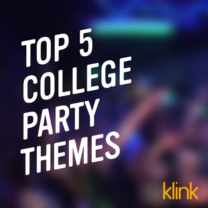 Top 5 College Party Themes That Don't Suck