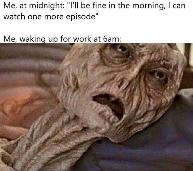 Me Waking Up For Work At 6 Am Funny Things Workout