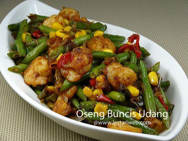 Kumpulan Resep Asli Indonesia Oseng Buncis Udang Resep Resep Makanan Masakan Resep Masakan Indonesia