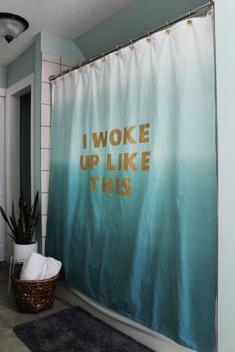 I Woke Up Like This Shower Curtain Tutorial Via Smileandwave Make Craft Home Decor Bathroom DIY Ombre Quote Bey Beyonce