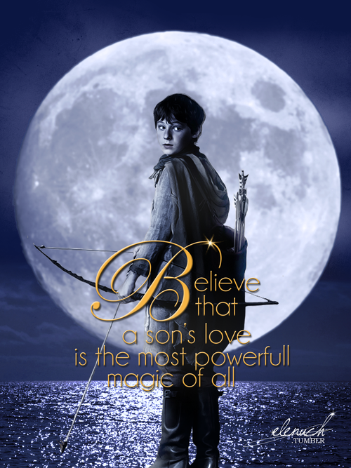 Believe that a son's love is the most powerful magic of all.