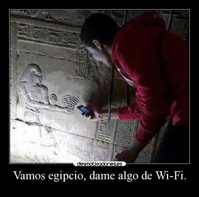 carteles humor graciosas wifi egipcio rilacs kellogstime desmotivaciones