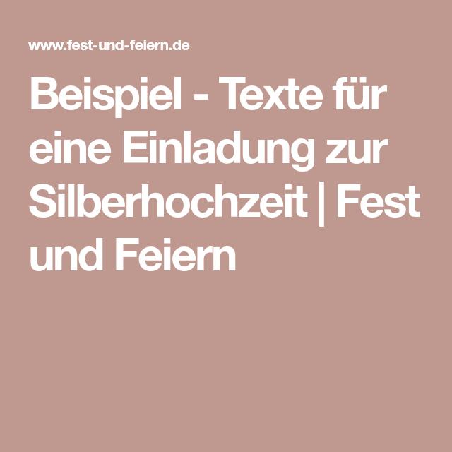 Beispiel Texte Fur Eine Einladung Zur Silberhochzeit Fest Und Feiern Silberhochzeit Einladung Silberhochzeit Einladungskarten Silberhochzeit
