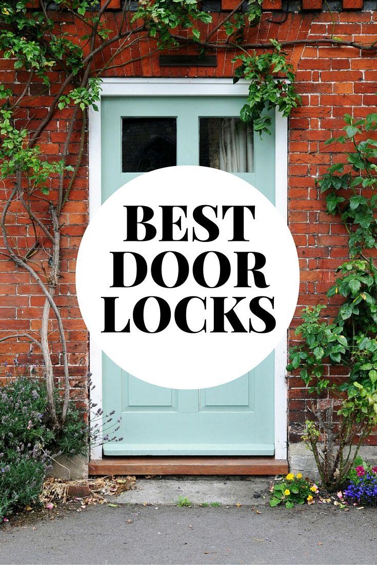 2020s best door locks for security best front doors