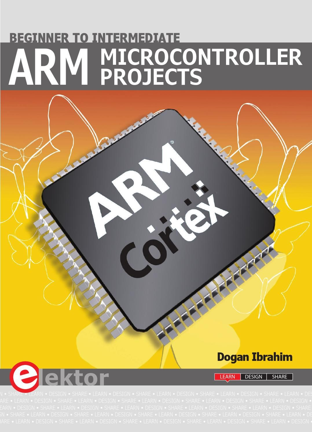 Arm Microcontroller Projects Low Cost Microcontrollers Dev Kit It Gives A Detailed Introduction To The Architecture Of Cortex M Family Examples Popular Hardware And Software Development Kits