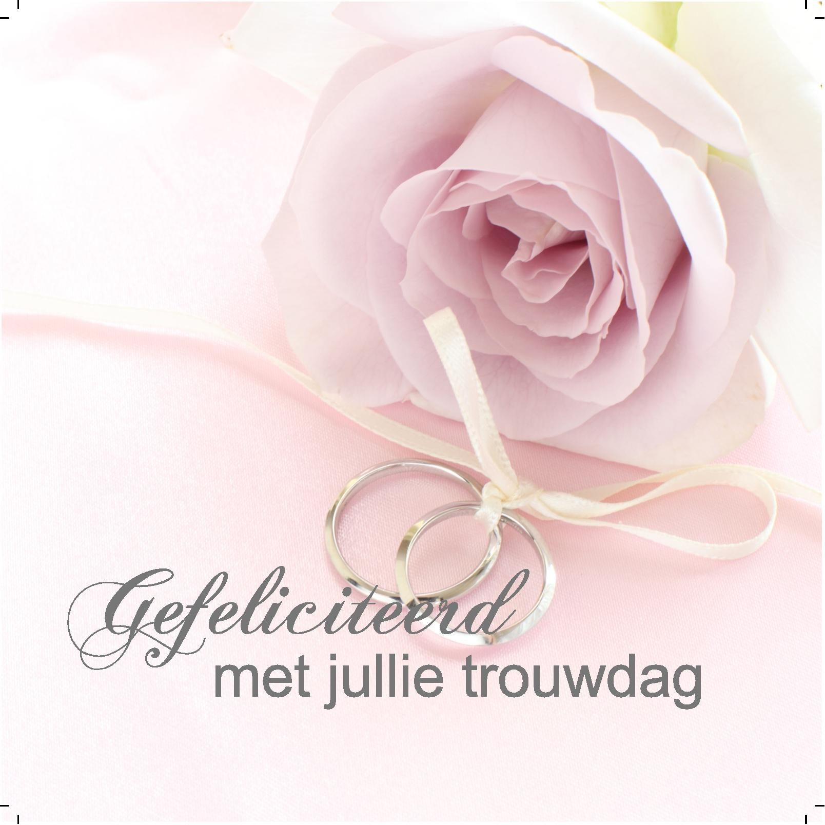 gefeliciteerd met trouwdag Design: Fastcards .fastcards.nl   Gefeliciteerd met jullie  gefeliciteerd met trouwdag