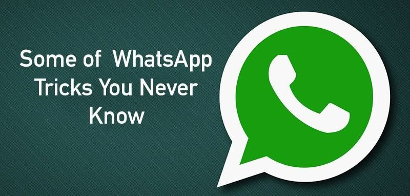 Some of WhatsApp Tricks You Never Know WhatsApp tricks and