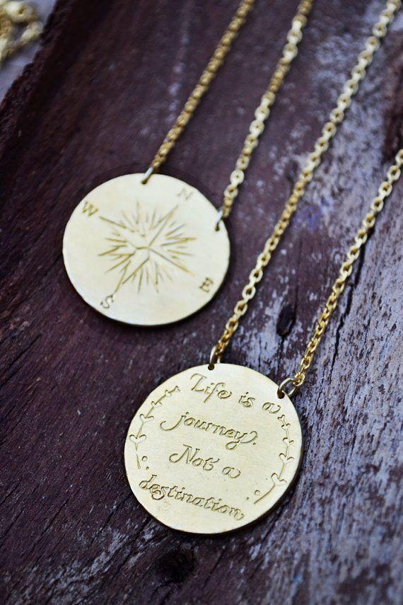 Life is a Journey/Not A Destination/ Compass Necklace