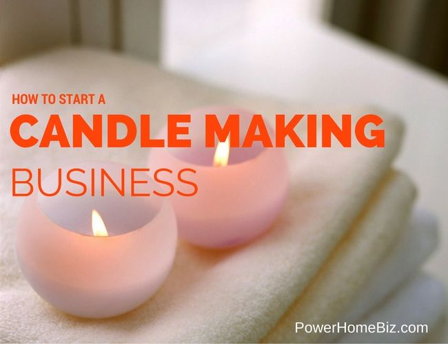 How To Start A Candle Making Business Making Candles Diy Candle Making Candle Containers